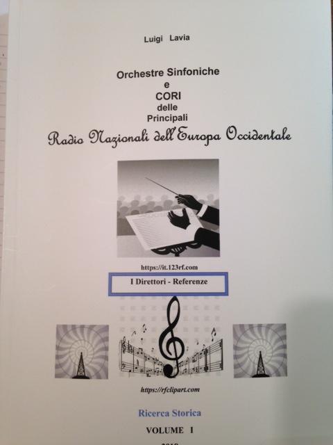 Libro Orchestre Sinfoniche e Cori delle Principali Radio Regionali dell'Europa Occidentale