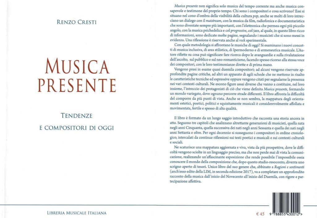 Renzo Cresti, Musica Presente Tendenze e compositori di oggi